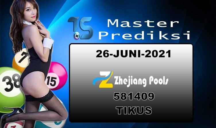 PREDIKSI-ZHEJIANG-26-JUNI-2021